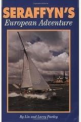 Seraffyn's European Adventure Paperback