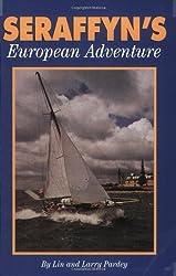 Seraffyn's European Adventure