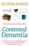 Contented Dementia, Oliver James, 0091901812