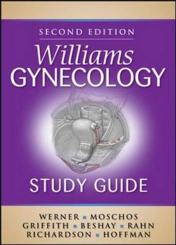 Williams Gynecology Study Guide, Second Edition