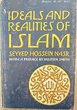 Ideals and Realities of Islam, Seyyed Hossein Nasr, 0807011312