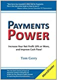 Payments Power, Tom Gerry, 0615306438