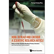 How to Read and Critique a Scientific Research Article: Notes to Guide Students Reading Primary Literature (with Teaching Tips for Faculty members)