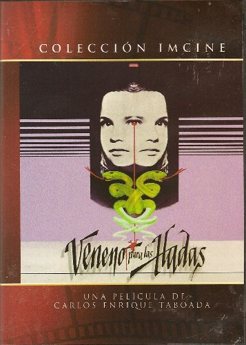 (Coleccion IMCINE - Veneno para las Hadas (Poison for the Fairies) [NTSC/Region 1 and 4 Dvd. Import - Latin America] by Carlos Enrique Taboada (English subtitles))