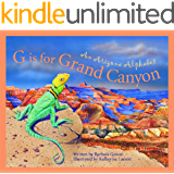G is for Grand Canyon: An Arizona Alphabet (Discover America State by State)
