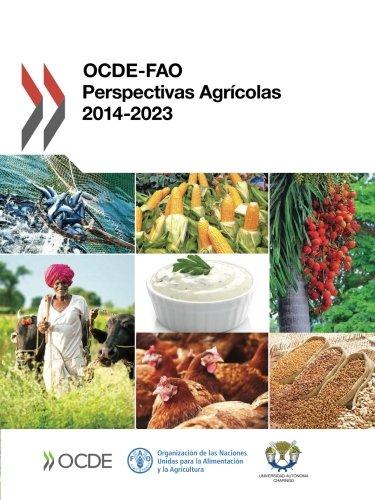 Descargar Libro Ocde-fao Perspectivas Agrícolas 2014: Volume 2014 Oecd