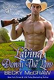 Laying Down The Law (#4, Cowboy Way) (The Cowboy Way)