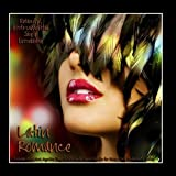 Latin Romance - Brazilian Bossa Nova, Argentine Tango & Latin Guitar Music Favorites for Dinner Party, Restaurant & Vacation