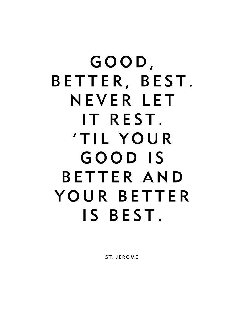 What is best: good, better, the best 83