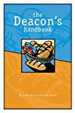 The Deacon's Handbook, Lori Wiersma and Connie Kuiper VanDyke, 159255458X
