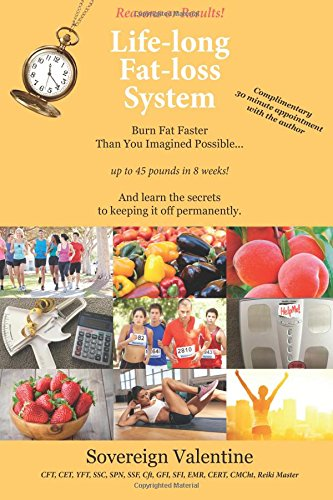 Reasons or Results! Life-long Fat-loss System: Burn Fat Faster Than You Imagined Possible...up to 45 pounds in 8 weeks! And learn the secrets to keep it off permanently. pdf epub