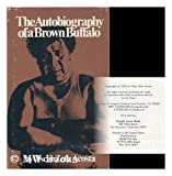 Autobiography of a Brown Buffalo, Oscar Zeta Acosta, 0879320354