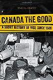 Canada the Good, Marcel Martel, 1554589479