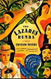 img - for The Lazarus Rumba: A Novel book / textbook / text book