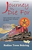 Journey to Die For, Radine Trees Nehring, 1603640207