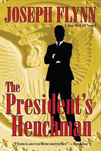 The President's Henchman (Jim McGill series Book 1)