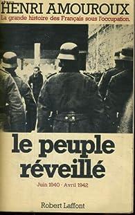 Le peuple réveillé par Henri Amouroux