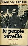La Grande Histoire des Français sous l'Occupation, tome 04 : Le peuple réveillé par Amouroux
