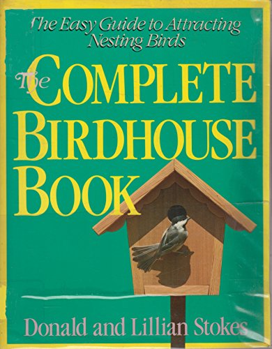 - The Complete Birdhouse Book