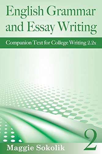 English Grammar And Essay Writing Workbook  College Writing  English Grammar And Essay Writing Workbook  College Writing By Sokolik