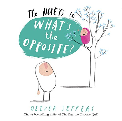 The Hueys in What's The Opposite? ebook