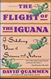 The Flight of the Iguana, David Quammen, 0385263279