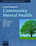 img - for Oxford Textbook of Community Mental Health Online (Oxford Textbooks in Psychiatry) book / textbook / text book