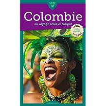 Colombie: Un voyage écolo et éthique (Guide Tao) (French Edition)