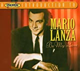 Proper Introduction to Mario Lanza: Be My Love