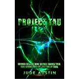 Project Tau (Projects Book 1)
