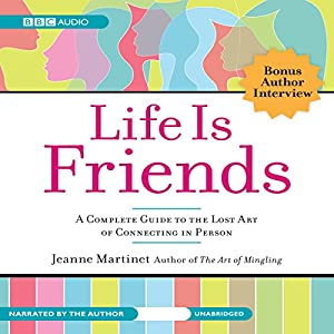 Life Is Friends Audiobook