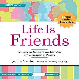 Life Is Friends Audiobook