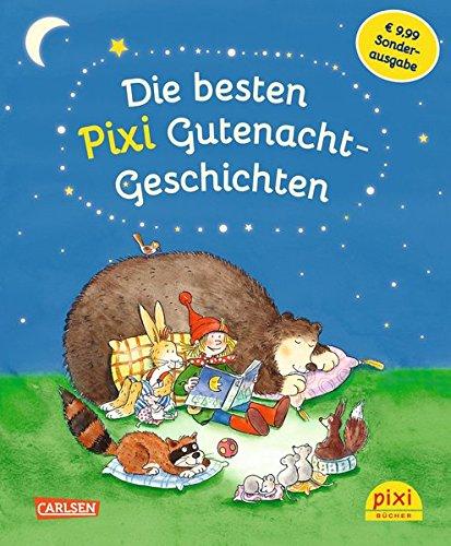 Die besten Pixi Gutenacht-Geschichten: Einmalige Sonderausgabe für  9,99