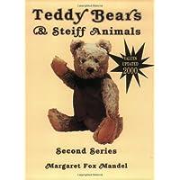 Teddy Bears and Steiff Animals: Second Series (Teddy Bears & Steiff Animals, Second Series)