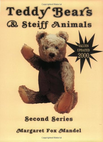 Teddy Bears And Steiff Animals Second Series  Teddy Bears And Steiff Animals Second Series