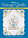 Warman's Vintage Quilts: Identification And Price Guide