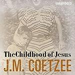The Childhood of Jesus | J M Coetzee