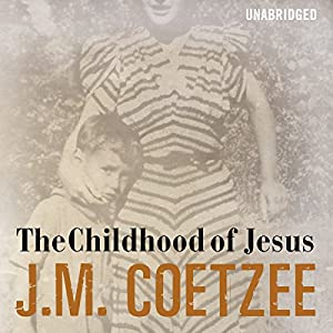 The Childhood of Jesus Audiobook