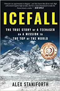 Icefall: The True Story of a Teenager on a Mission to the