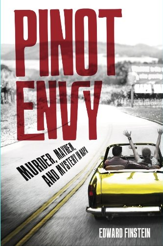 Pinot Envy (A Woody Robins Wine Mystery Book 1)