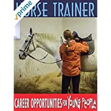 Careers Opportunities for Young People - Horse Trainer