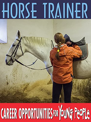 - Careers Opportunities for Young People - Horse Trainer