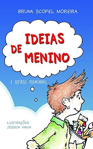 Ideias de Menino: (e outros poeminhas)