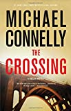 Book cover from The Crossing (A Harry Bosch Novel) by Michael Connelly