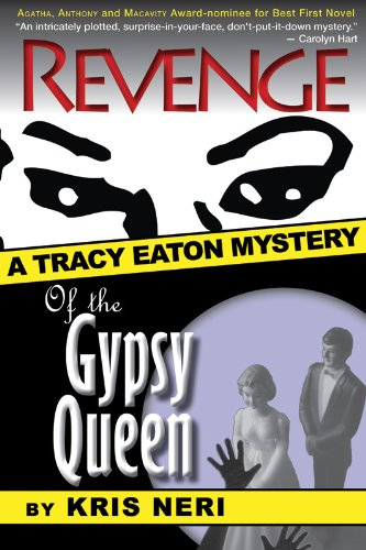Revenge of the Gypsy Queen (Tracy Eaton Mysteries Book 1)