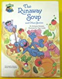 The Runaway Soup and Other Stories, Michaela Muntean, 0307628116