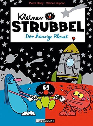 Kleiner Strubbel: Der haarige Planet