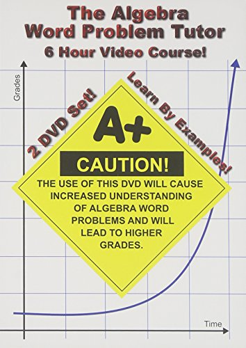 The Algebra Word Problem Tutor - 2 DVD Set - 6 Hour Course - Learn By Examples! (Math Word Problems Dvd)