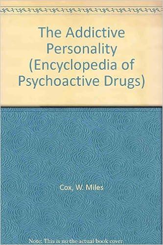 The Addictive Personality (Encyclopedia of Psychoactive