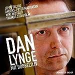 Dan Lynge: Mit dobbeltliv   Anders-Peter Mathiasen,Jeppe Facius,Miki Mistrati,Thomas Stokholm